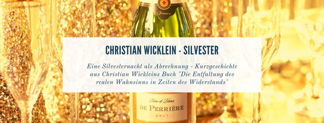 Kurzgeschichte Christian Wicklein - Silvester