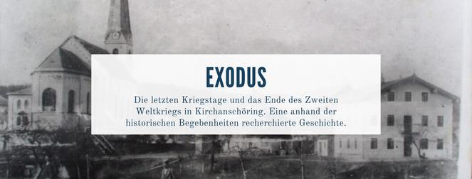 Die letzten Kriegstage und das Ende des Zweiten Weltkriegs in Kirchanschöring. Eine anhand der historischen Begebenheiten recherchierte Geschichte.