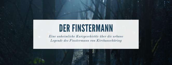 Kurzgeschichte Finstermann