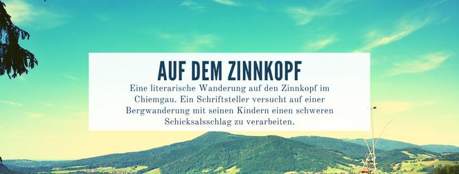 Zinnkopf_Ruhpolding_Kurzgeschichte