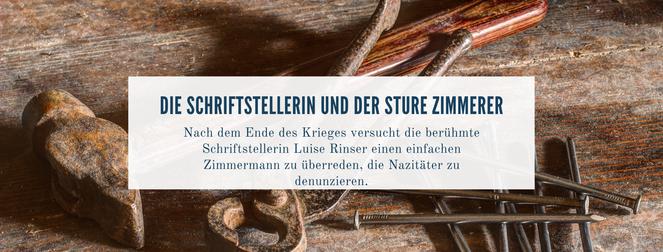 Nach dem Ende des Krieges versucht die berühmte Schriftstellerin Luise Rinser einen einfachen Zimmermann zu überreden, die Nazitäter zu denunzieren.