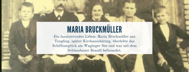 Maria Bruckmüller Heimatgeschichte