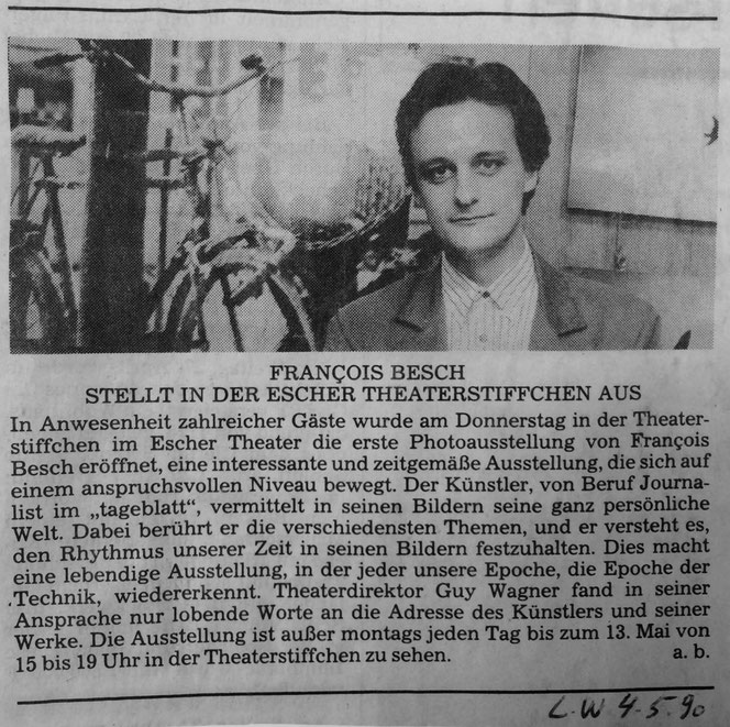 press article aboutfrançois besch's first solo exhibition as photographer (april/may 1990, esch/alzette - luxembourg)