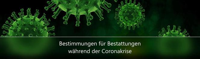 Corona Bestimmungen Bestattung, Beerdigung, Trauerfeiern Neustadt/ Aisch - Bad Windsheim