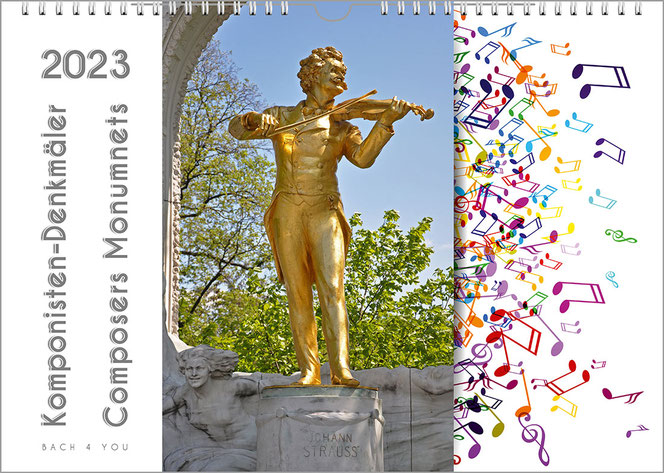 In einem querformatigen Komponisten-Kalender sind drei waagrecht drei Felder. Im mittleren ist ein Foto vom Strauß-Denkmal in Gold. Im linken Feld sind Titel und Jahreszahl, im rechten Dutzende bunter Noten. Komponisten-Denkmäler ist der Titel.