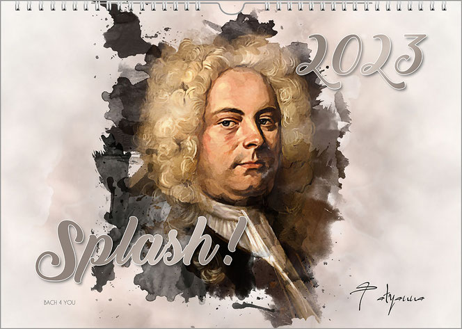 """Ein Musik-Kalender ist im Breitformat gleichzeitig ein Komponisten-Kalender. Ein farbiges Portrait von Händel schaut aus einem aufgerissenen Loch eines weißen Plakates. Oben rechts ist die Jahreszahl, unten der Titel """"Splash!""""."""