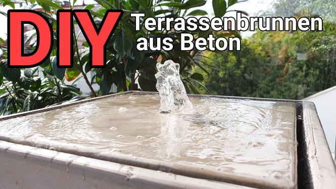 DIY Gartenbrunnen / Terrassenbrunnen aus Beton