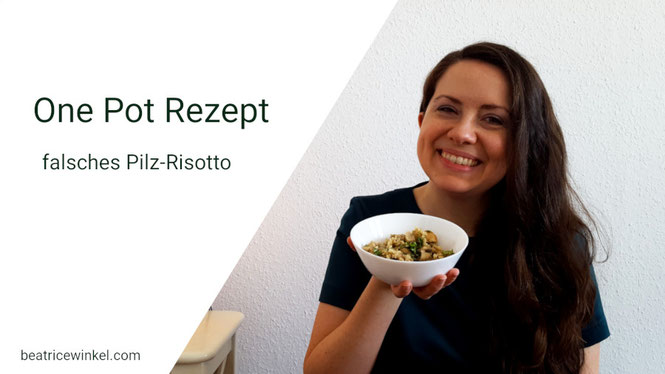 Beatrice Winkel - Falsches Pilz-Risotto