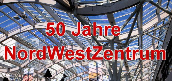 50 Jahre NordWestZentrum Frankfurt