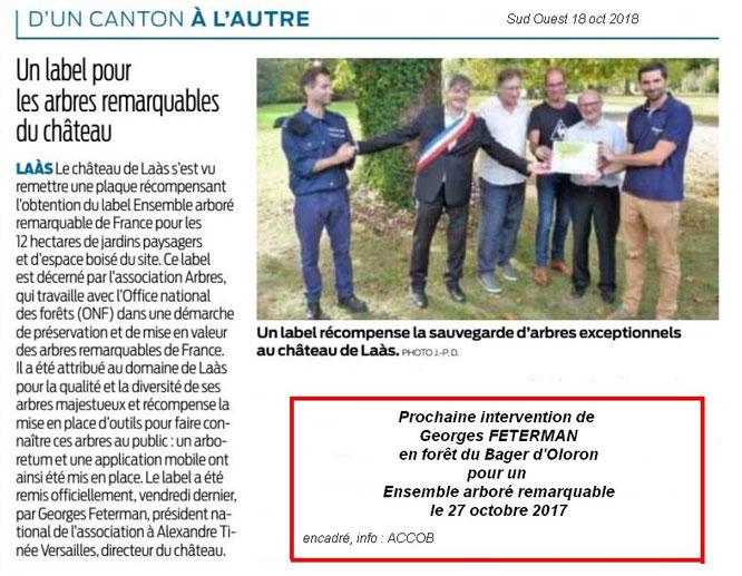 Georges Feterman remet le Label Arbres remarquables à Laas ce 18 octobre 2018-bientôt avec l'ACCOB à Oloron ce 27 octobre 2018 pour labelliser une parcelle de  forêt ancienne.
