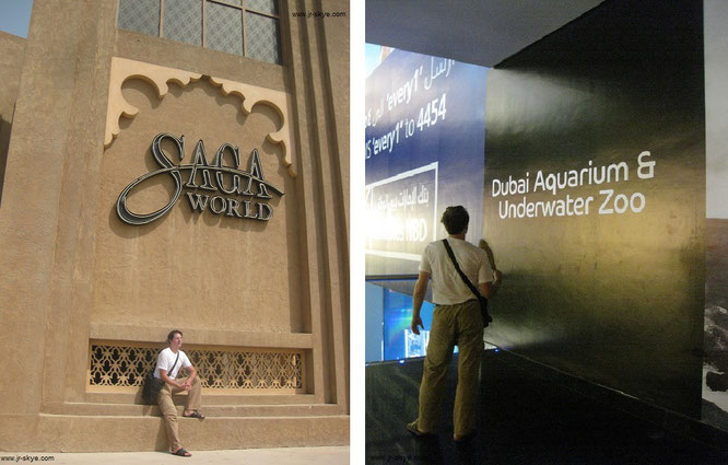 Saga World und Dubai Aquarium & Underwater Zoo...