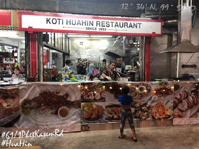 Altehrwürdiges Hua Hin: eines der delikateste Restaurants der Stadt - das einfache, halboffene Koti Restaurant, 61/1 Phet Kasem Rd (siehe weiter unten)...