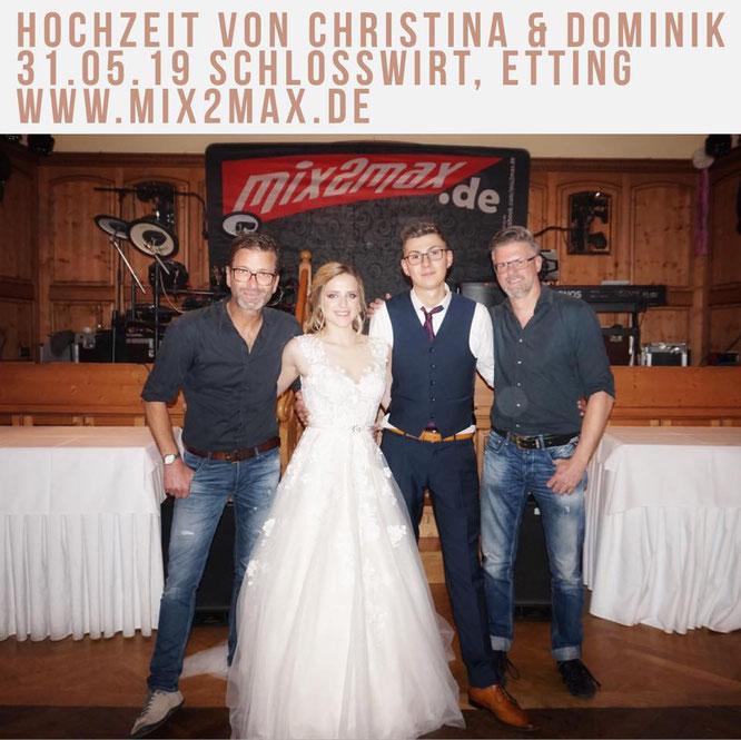 Hochzeitsband mix2max beim Schlosswirt in Etting. Hochzeit von Christina & Dominik.