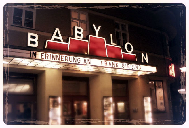 Kino Bablylon Berlin - Retrospektive in Erinnerung an Frank Giering