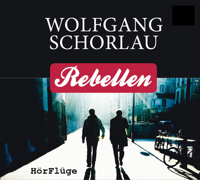 Wolfgang Schorlau: Rebellen | 7 Audio-CDs ISBN 978-3-9816363-0-7 | mp3-CD ISBN 978-3-9816363-1-4