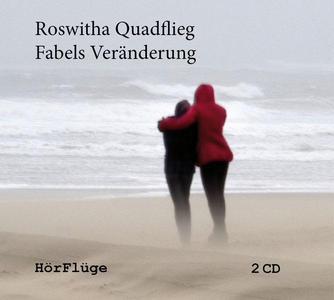 Roswitha Quadflieg: Fabels Veränderung. 2 CDs. ISBN 978-3-9816363-2-1