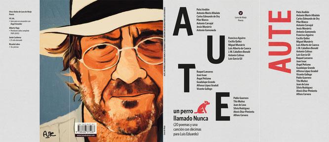 La cubierta de la edición con solapas. En la contra: retrato de Luis Eduardo Aute por su hijo Miguel Aute