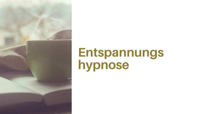 Entspannungshypnose, wellness hypnose