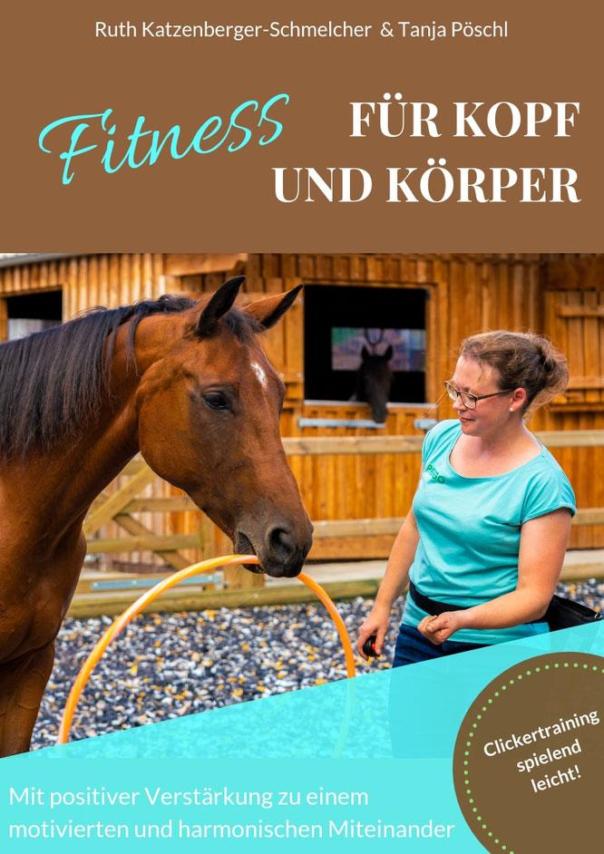 *Gehirnjogging und Muskeltraining für Pferde! Lern- und Konzentrationsspiele für Pferde auf kleinstem Raum trainieren.