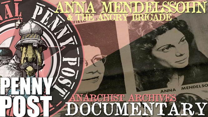Anna Mendelssohn from the Angry Brigade, Britain's first urban guerrila anarchist group in 1972