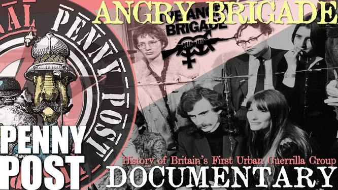 The Angry Brigade, Britain's first urban guerrila anarchist group in 1972