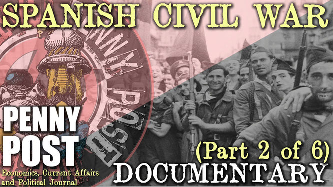 Spanish Civil War anarchist libertarian archive by Penny Post Productions