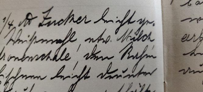 """Hatte Luise Herzog nicht eine wahnsinnig schöne Handschrift? Siehst du, dass sie nur schreibt """"etw. Milch""""?"""