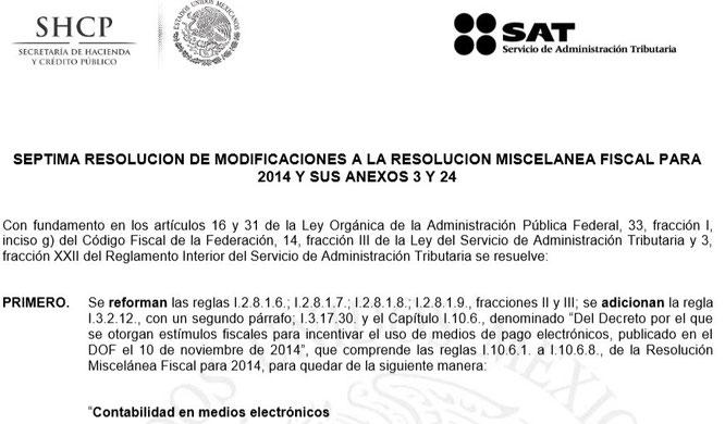 CLIC PARA ENTRAR A LA PAGINA DEL SAT Y VER  7A. MODIFICACIÓN A LA RMF 2014 ACTUALIZADA AL 4 DE DIC. 2014.