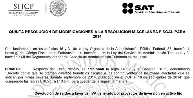 CLIC PARA VER PROYECTO DE LA 5ta. RESOLUCIÓN DE MODIFICACIONES DE REFORMA FISCAL 2014.