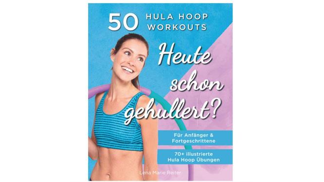 Hula-Hoop-Buch von Lena Marie Reiter