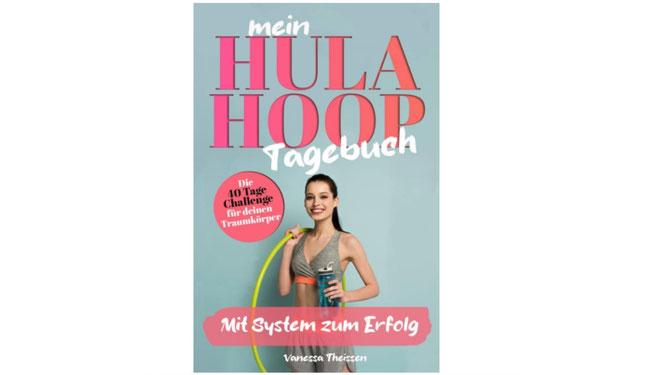 Hula-Hoop-Tagebuch von Vanessa Theissen