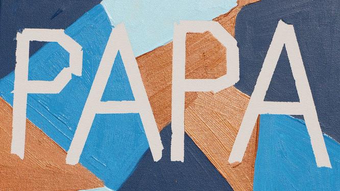 auf einer selbstgestalteten Leinwand steht PAPA