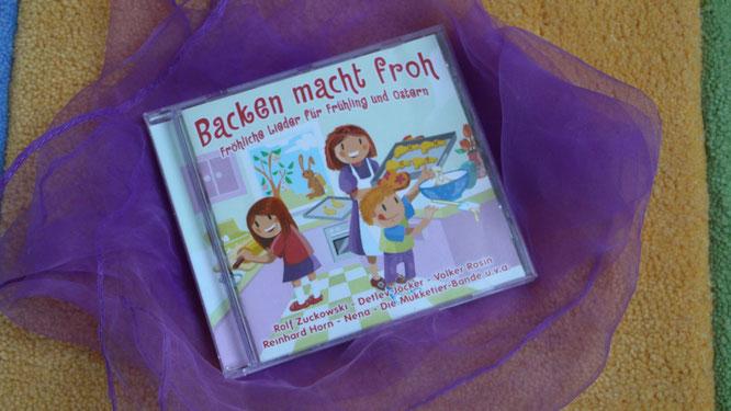 CD Backen macht froh - fröhliche Lieder für Frühling und Ostern