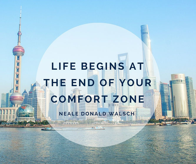 Life begins at the end of your comfort zone - Shanghai Bund