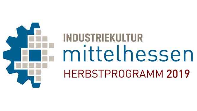 Industriekultur Mittelhessen - Herbstprogramm 2019