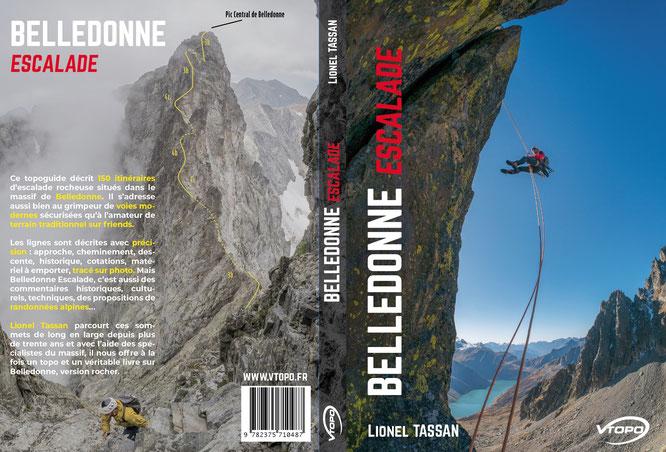 Le nouveau topo guide Belledonne Escalade va sortir fin juin. A commander dés maintenant (avec un clic sur la photo). Merci Lionel Tassan !