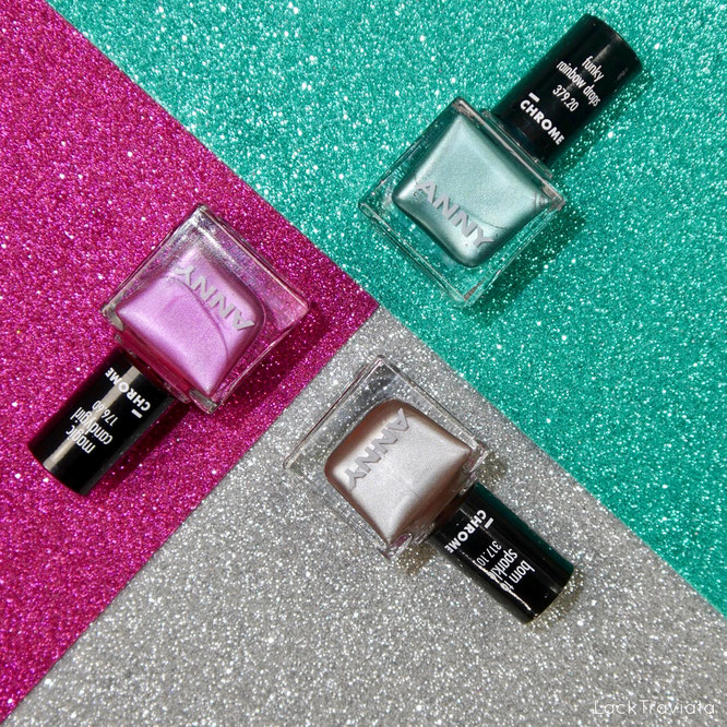 ANNY • It's all about Chrome Collection •funky rainbow drops •born to sparkle  •magic candygirl
