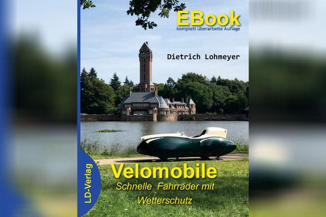 Dietrich Lohmeyer: Velomobile, schnelle Fahrräder mit Wetterschutz