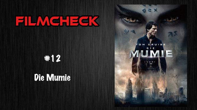 Filmcheck #12 Die Mumie