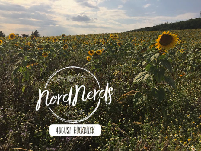 NordNerds Monatsrückblick August 2019