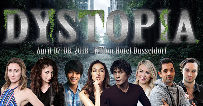 Apr 7-8, 2018 - Dusseldorf, Germany - Dystopia 2 - With Chelsey Reist, Sachin Sahel, Richard Harmon, Chris Larkin, Nadia Hilker and Jessica Harmon.