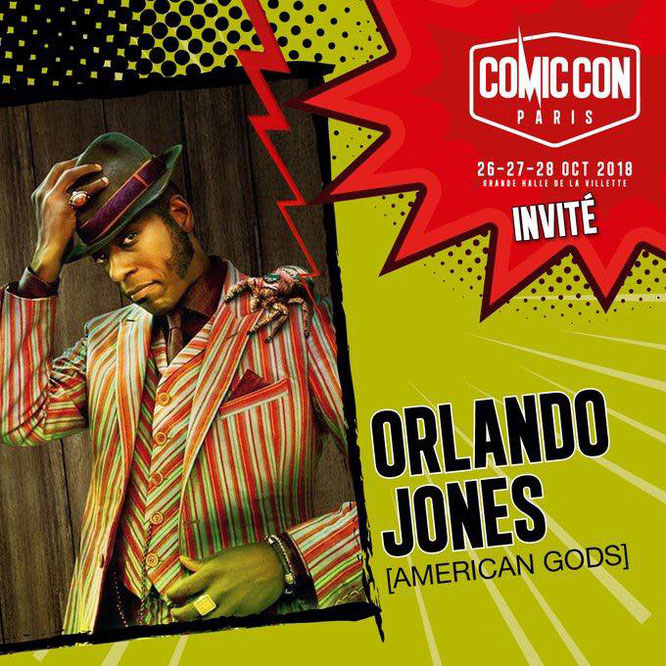 Oct 26-27, 2018 - Paris, France - ComicCon Paris -         With Ricky Whittle and Orlando Jones.