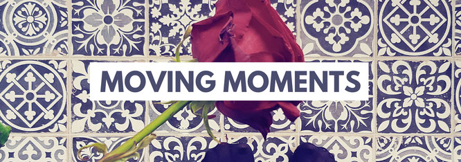 Moving Moments; Umzugsstress; umziehen; moving; Umzugsgefühle; live4happiness2day; bloggingforinspiration