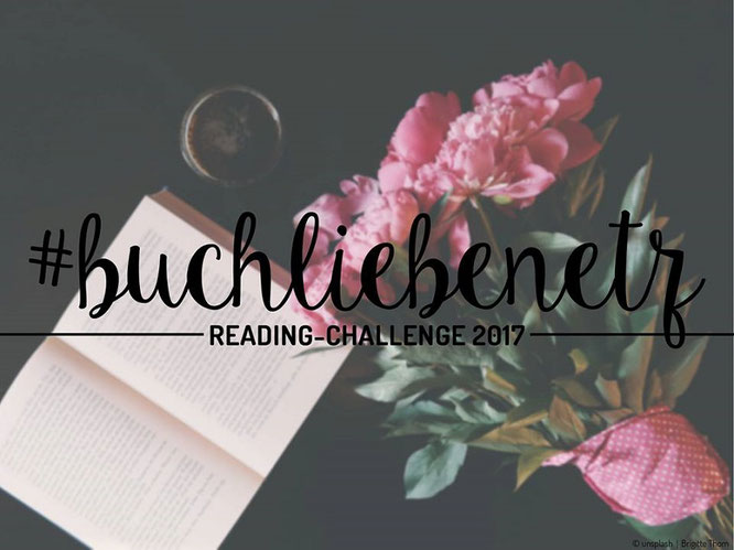 Buchliebenetz; Reading Challenge 2017; Buchliebe; Bücherliebe; Passion Projects; live4happiness2day; bloggingforinspiration