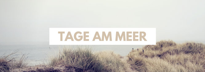 Tage am Meer; Travel Treasures; Sylt; live4happiness2day; bloggingforinspiration