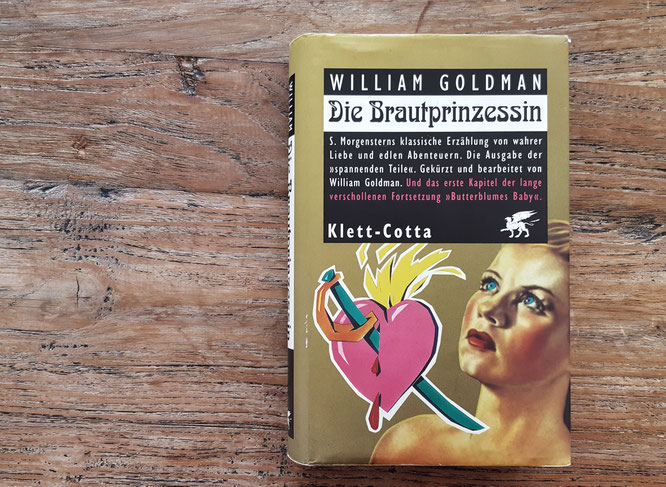Die Brautprinzessin; William Goldman; Buchliebenetz; ReadingChallenge2017; Bücherliebe; live4happiness2day; bloggingforinspiration