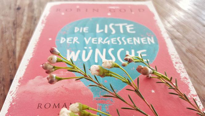 Die Liste der vergessenen Wünsche; Robin Gold; Die Bücher meiner Leute; live4happiness2day; bloggingforinspiration; Passion Projects