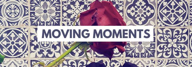 Moving Moments; Umzug; Umzugsstress; Moving; Umzugsgefühle; live4happiness2day; bloggingforinspiration