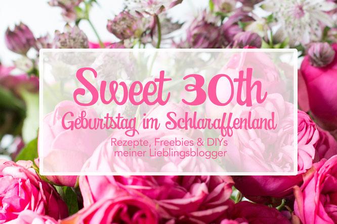 Bild: Gastbeitrag zur Blogparade Sweet 30, Geburtstag im Schlaraffenland von Eva, madamedessert.de, partystories.de