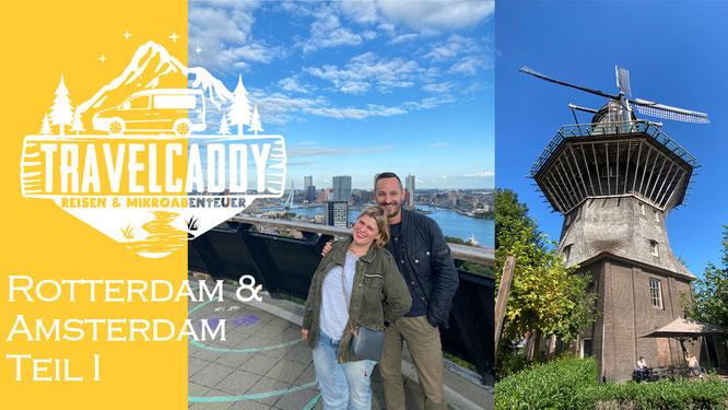 Teil I unseres Road Trips 2020: Auf nach Holland!